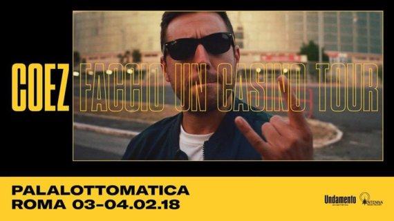 Coez – Faccio un casino Tour @Palalottomatica