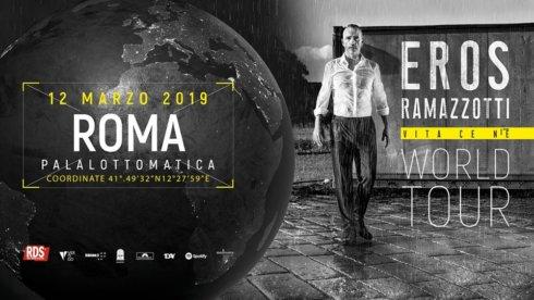 Eros Ramazzotti World tour, il tour mondiale che vedrà protagonista Eros nelle più belle e importanti arene dei 5 continenti per il nuovo disco Vita ce n'èè